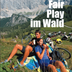Fair Play im Wald